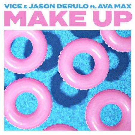 Vice & Jason Derulo - Make Up (feat. Ava Max) (2018)