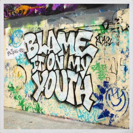blink-182 - Blame It On My Youth (2019)
