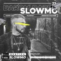 darom dabro - slow mo