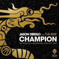 Jason Derulo - Champion (feat. Tia Ray)